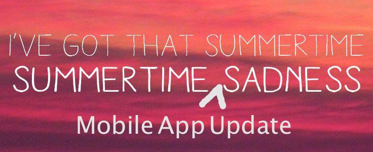 SummertimeMobileAppUpdateSaddness