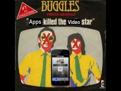 Apps Killed The Video Star